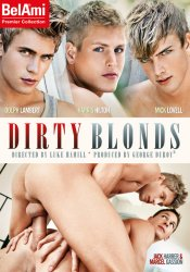 Bel Ami, Dirty Blonds