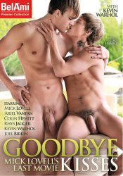 Bel Ami, Goodbye Kisses, Mick Lovell