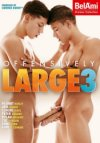 Bel Ami, Offensively Large 3
