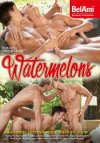 Bel Ami, Watermelons